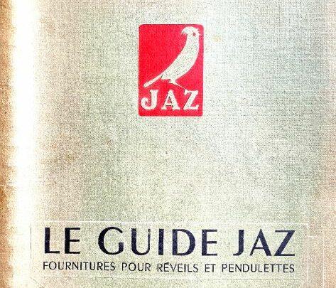 Le guide Jaz – Fournitures pour réveils et pendulettes (1951)